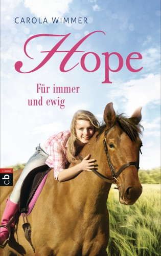 Carola Wimmer: Hope - Für immer und ewig