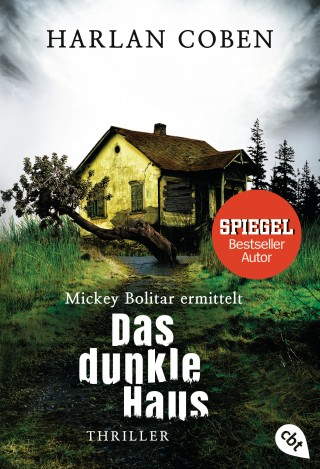 Harlan Coben: Mickey Bolitar ermittelt - Das dunkle Haus