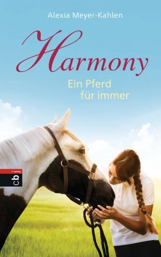 Alexia Meyer-Kahlen: Harmony - Ein Pferd für immer
