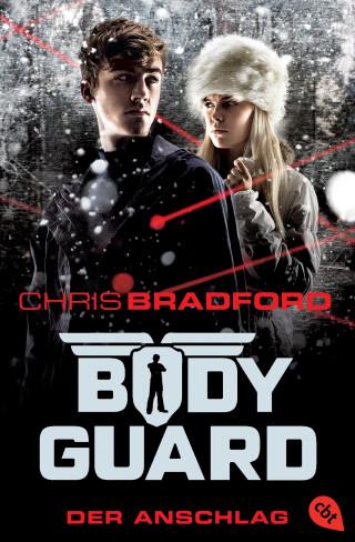 Chris Bradford: Bodyguard - Der Anschlag
