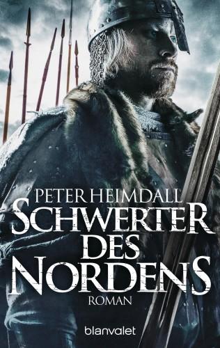 Peter Heimdall: Schwerter des Nordens
