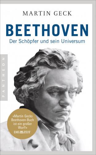 Martin Geck: Beethoven