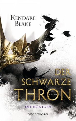 Kendare Blake: Der Schwarze Thron 2 - Die Königin