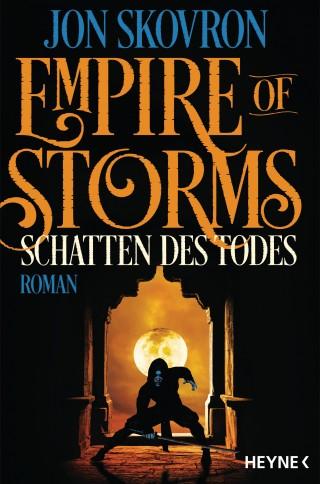 Jon Skovron: Empire of Storms - Schatten des Todes