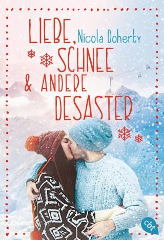 Nicola Doherty: Liebe, Schnee und andere Desaster
