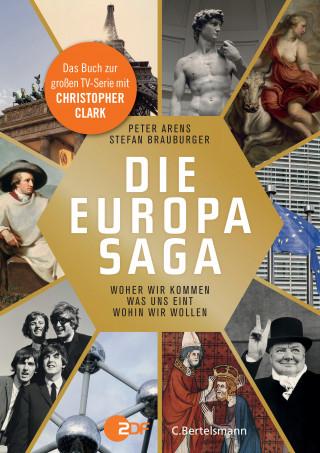 Peter Arens, Stefan Brauburger: Die Europasaga