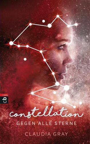 Claudia Gray: Constellation - Gegen alle Sterne