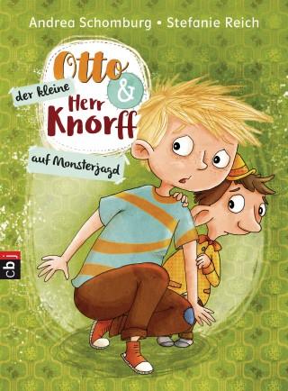 Andrea Schomburg: Otto und der kleine Herr Knorff - Auf Monsterjagd