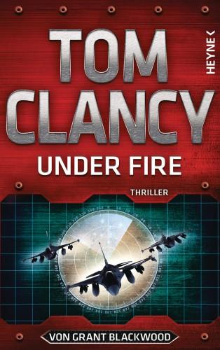 Tom Clancy, Grant Blackwood: Under Fire