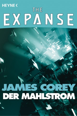 James Corey: Der Mahlstrom