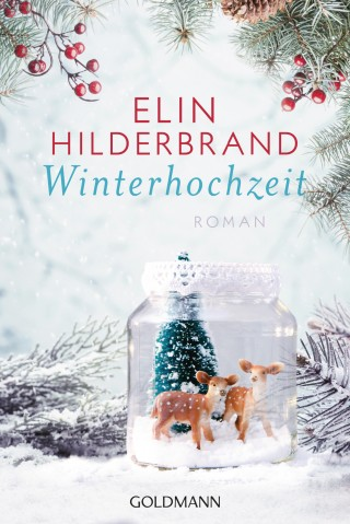 Elin Hilderbrand: Winterhochzeit