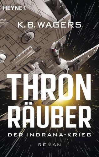 K.B. Wagers: Thronräuber