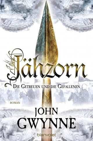 John Gwynne: Jähzorn - Die Getreuen und die Gefallenen 3
