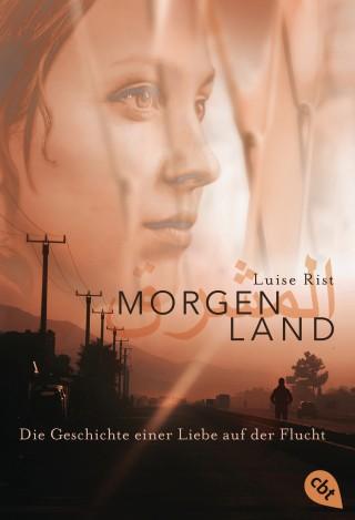 Luise Rist: MORGENLAND
