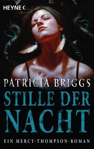 Patricia Briggs: Stille der Nacht