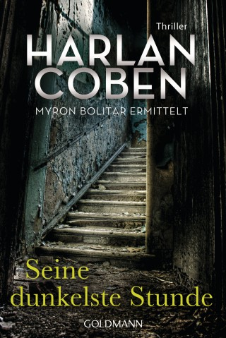 Harlan Coben: Seine dunkelste Stunde - Myron Bolitar ermittelt
