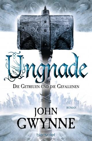 John Gwynne: Ungnade - Die Getreuen und die Gefallenen 4