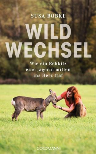 Susa Bobke, Shirley Michaela Seul: Wildwechsel