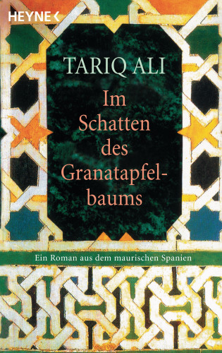Tariq Ali: Im Schatten des Granatapfelbaums