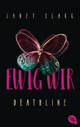 Janet Clark: Deathline - Ewig wir