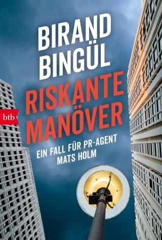 Birand Bingül: Riskante Manöver