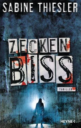 Sabine Thiesler: Zeckenbiss