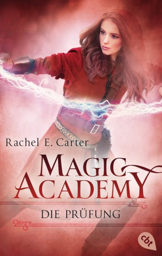 Rachel E. Carter: Magic Academy - Die Prüfung