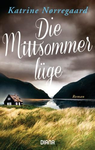 Katrine Nørregaard: Die Mittsommerlüge