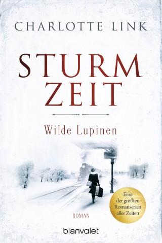Charlotte Link: Sturmzeit - Wilde Lupinen