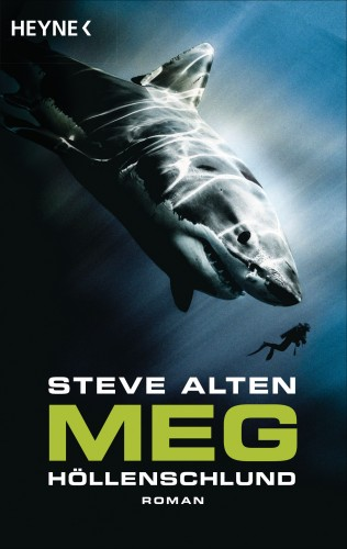 Steve Alten: MEG - Höllenschlund