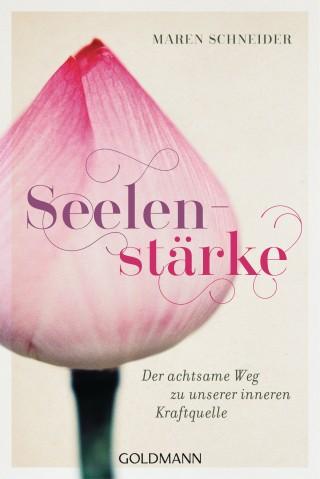 Maren Schneider: Seelenstärke