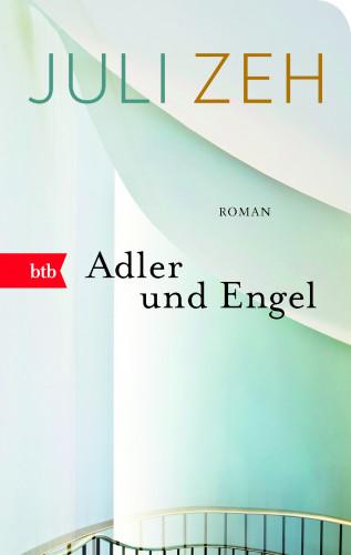Juli Zeh: Adler und Engel