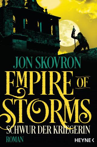 Jon Skovron: Empire of Storms - Schwur der Kriegerin