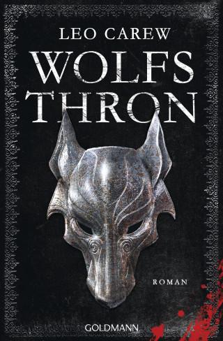 Leo Carew: Wolfsthron
