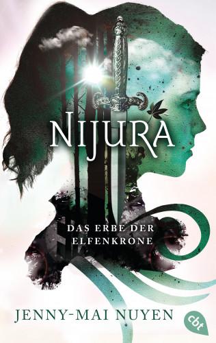 Jenny-Mai Nuyen: Nijura - Das Erbe der Elfenkrone