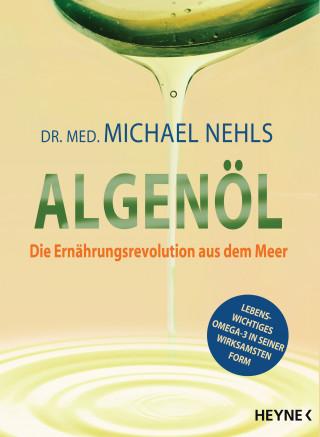 Michael Nehls: Algenöl