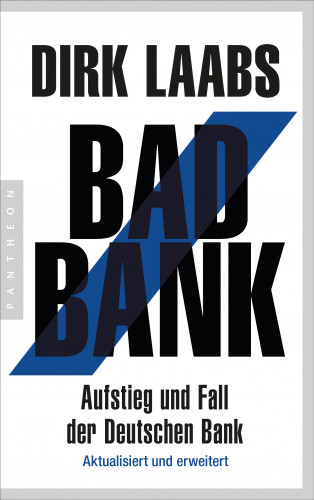 Dirk Laabs: Bad Bank
