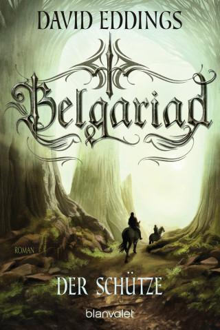 David Eddings: Belgariad - Der Schütze