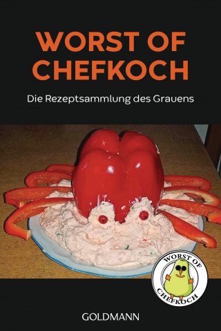 Lukas Diestel, Jonathan Löffelbein: Worst of Chefkoch