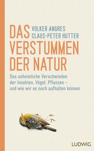 Volker Angres, Claus-Peter Hutter: Das Verstummen der Natur