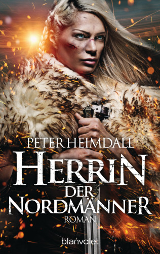 Peter Heimdall: Herrin der Nordmänner