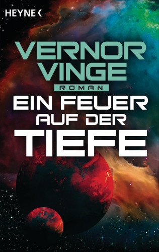 Vernor Vinge: Ein Feuer auf der Tiefe