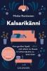 Miska Rantanen: Kalsarikänni