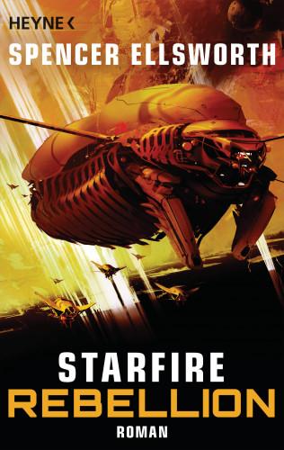 Spencer Ellsworth: Starfire - Rebellion