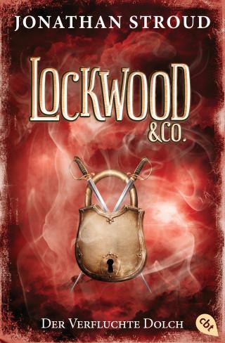 Jonathan Stroud: Lockwood & Co. - Der Verfluchte Dolch