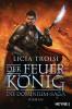 Licia Troisi: Der Feuerkönig