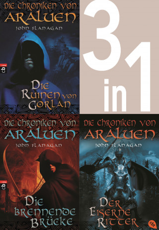 John Flanagan: Die Chroniken von Araluen 1-3: - Die Ruinen von Gorlan / Die brennende Brücke / Der eiserne Ritter (3in1-Bundle)