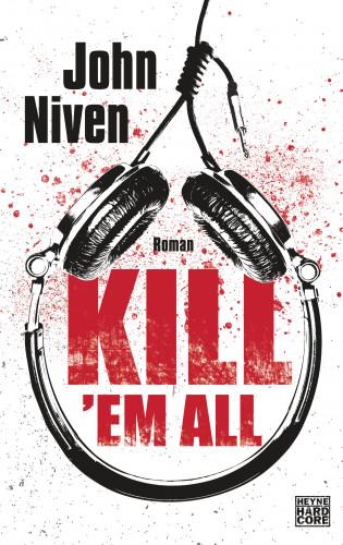 John Niven: Kill 'em all