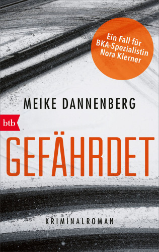 Meike Dannenberg: Gefährdet