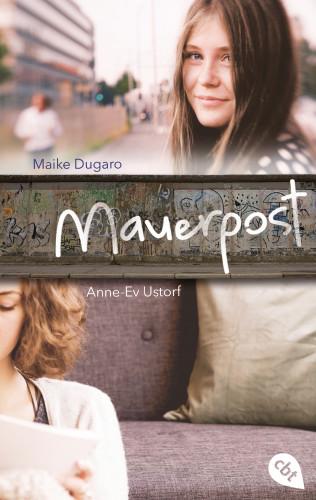 Maike Dugaro, Anne-Ev Ustorf: Mauerpost